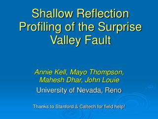 Shallow Reflection Profiling of the Surprise Valley Fault