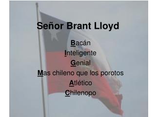Señor Brant Lloyd
