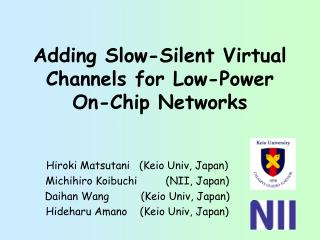 Adding Slow-Silent Virtual Channels for Low-Power On-Chip Networks