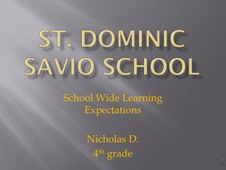 St. Dominic  Savio  School