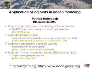 Application of adjoints in ocean modeling Patrick Heimbach MIT, Cambridge (MA)