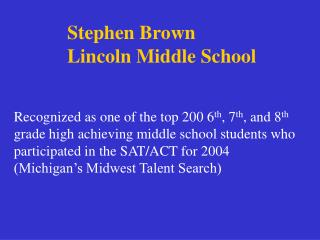 Stephen Brown Lincoln Middle School