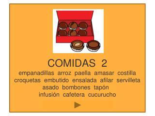 COMIDAS  2 empanadillas  arroz  paella  amasar  costilla