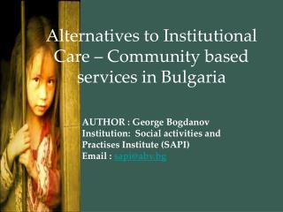 Alternatives to Institutional Care – Community based services in Bulgaria
