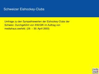 Schweizer Eishockey-Clubs