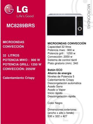 MICROONDAS  CONVECCIÓN Capacidad 32  litros Potencia mwo :  900 w Potencia grill :   1250 w