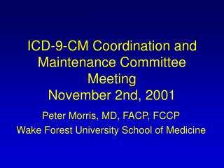 ICD-9-CM Coordination and Maintenance Committee Meeting November 2nd, 2001