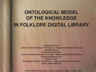 ONTOLOGICAL MODEL  OF THE KNOWLEDGE  IN FOLKLORE DIGITAL LIBRARY