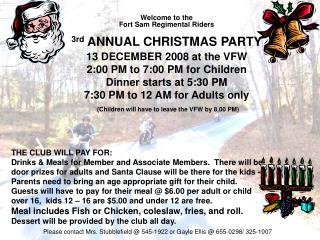 Welcome to the   Fort Sam Regimental Riders 3rd  ANNUAL CHRISTMAS PARTY