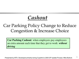 Car Parking Policy Change to Reduce Congestion & Increase Choice