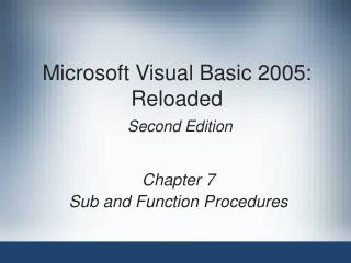 Microsoft Visual Basic 2005: Reloaded  Second Edition