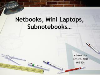 Netbooks, Mini Laptops, Subnotebooks…