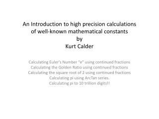 Calculating Euler�s Number �e� using continued fractions