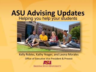 ASU Advising Updates
