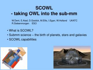 SCOWL - taking OWL into the sub-mm