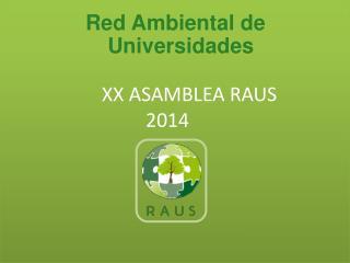 XX ASAMBLEA RAUS 2014