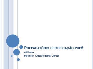 Preparatório certificação php5