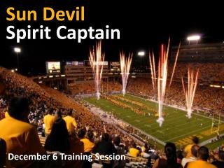 Sun Devil Spirit Captain