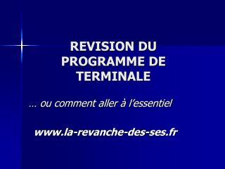 REVISION DU PROGRAMME DE TERMINALE