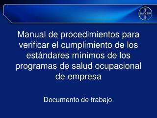 Manual de procedimientos para verificar el cumplimiento de los est ndares m nimos de los programas de salud ocupacional