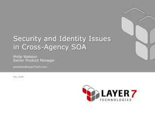 Security and Identity Issues in Cross-Agency SOA