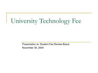 University Technology Fee