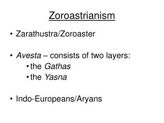 the origins and beliefs of the religion of zoroastrianism Zoroastrianism is the ancient iranian, pre-islamic religion of the followers of the persian prophet zoroaster (c 6th century bce.