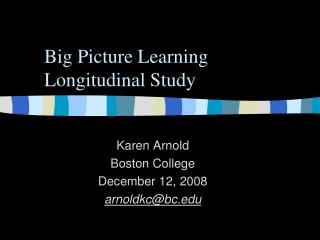 Big Picture Learning Longitudinal Study