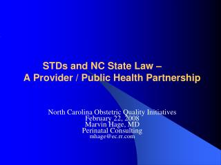 STDs and NC State Law –  A Provider / Public Health Partnership