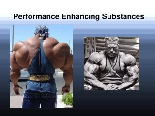 Performance Enhancing Substances