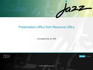 Presentation URLs from Resource URLs