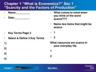 "Chapter 1 ""What is Economics?"" Sec 1 ""Scarcity and the Factors of Production"""