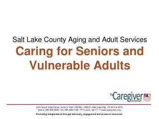 Salt Lake County Aging and Adult Services Caring for Seniors and Vulnerable Adults
