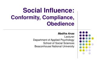 Social Influence: Conformity, Compliance, Obedience