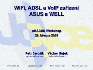 WiFi, ADSL a VoIP za?�zen� ASUS a WELL
