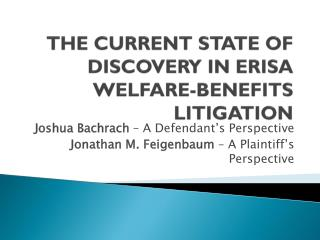 THE CURRENT STATE OF DISCOVERY IN ERISA WELFARE-BENEFITS LITIGATION