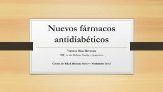 Nuevos fármacos antidiabéticos