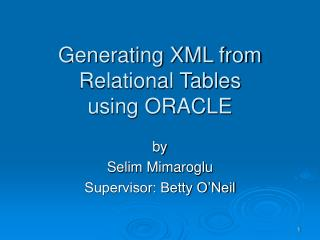 Generating XML from Relational Tables using ORACLE