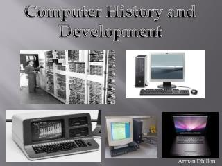 Computer History and Development