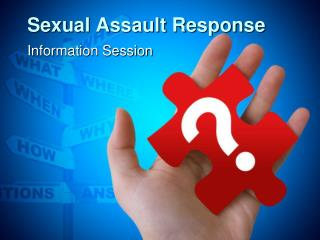 Sexual Assault Response