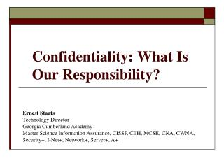 Confidentiality: What Is Our Responsibility?