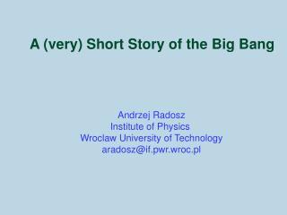Andrzej Radosz Institute of Physics  Wroclaw University of Technology aradoszif.pwr.wroc.pl