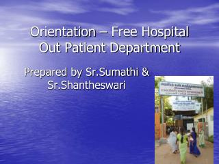 Orientation – Free Hospital Out Patient Department