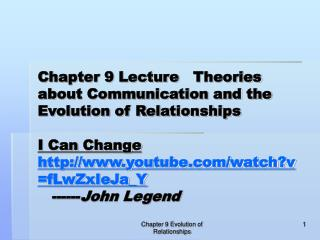 Chapter 9 Lecture   Theories about Communication and the Evolution of Relationships    I Can Change youtube