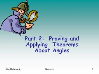 Part 2:  Proving and Applying  Theorems About Angles