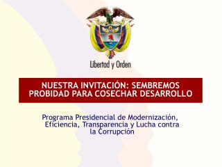 NUESTRA INVITACIÓN: SEMBREMOS PROBIDAD PARA COSECHAR DESARROLLO