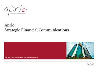 Aprio: Strategic Financial Communications