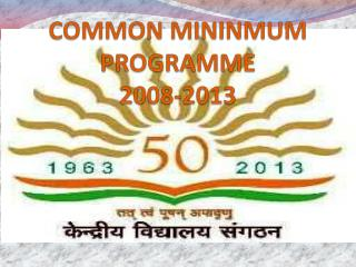 COMMON MININMUM PROGRAMME 2008-2013