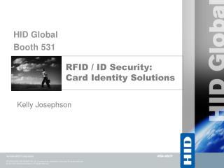 RFID / ID Security: Card Identity Solutions