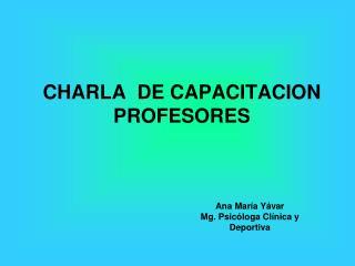 CHARLA  DE CAPACITACION PROFESORES